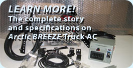 Arctic Breeze Truck AC Helps Truckers Keep Their Cool